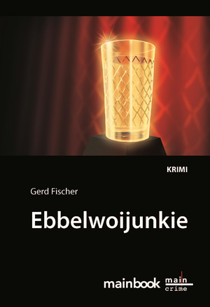 Ebbelwoijunkie: Kommissar Rauscher 9