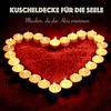 Vergrößerte Darstellung Cover: Kuscheldecke für die Seele: Musiken, die das Herz erwärmen. Externe Website (neues Fenster)