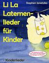 Li La Laternenlieder für Kinder - Kinderlieder