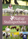 Vergrößerte Darstellung Cover: Natur-Stallapotheke. Externe Website (neues Fenster)