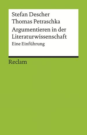 Argumentieren in der Literaturwissenschaft. Eine Einführung
