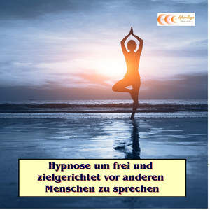 Hypnose um frei und zielgerichtet vor anderen Menschen zu sprechen