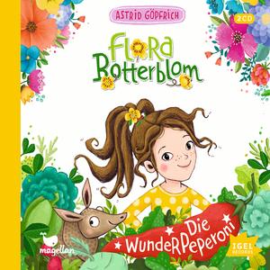 Flora Botterblom. Die Wunderpeperoni