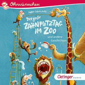 Der große Zahnputztag im Zoo und andere Geschichten