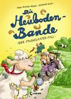 Vergrößerte Darstellung Cover: Die Heuboden-Bande - Der Muskelkater-Fall. Externe Website (neues Fenster)