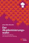 Vergrößerte Darstellung Cover: Der Akademisierungswahn. Externe Website (neues Fenster)