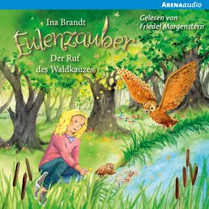 Eulenzauber (11) Der Ruf des Waldkauzes