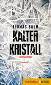 Vergrößerte Darstellung Cover: Kalter Kristall. Externe Website (neues Fenster)