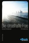 Vergrößerte Darstellung Cover: Die rätselhafte Frau. Externe Website (neues Fenster)