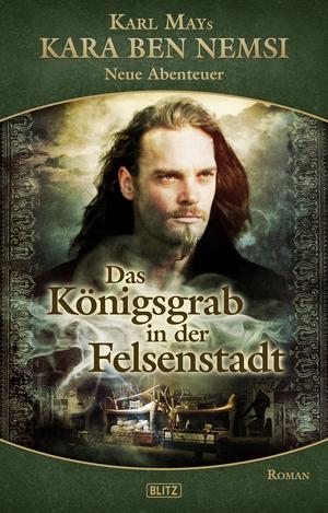 Karl Mays Kara Ben Nemsi - Neue Abenteuer 08: Das Königsgrab in der Felsenstadt