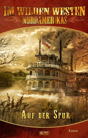 Karl Mays Old Shatterhand - Neue Abenteuer 02: Auf der Spur