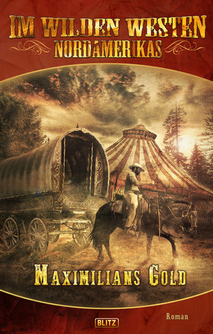 Karl Mays Old Shatterhand - Neue Abenteuer 06: Maximilians Gold