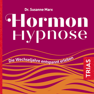 Hormon-Hypnose (Hörbuch)