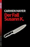 Vergrößerte Darstellung Cover: Der Fall Susann K.. Externe Website (neues Fenster)