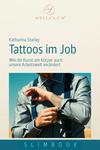 Tattoos im Job