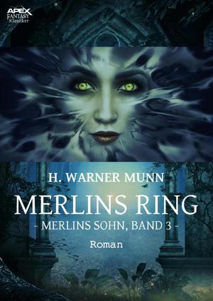 MERLINS RING - Merlins Sohn, Band 3