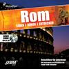 Rom sehen - hören - entdecken