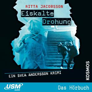 Svea Andersson: Eiskalte Drohung