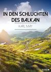 Vergrößerte Darstellung Cover: In den Schluchten des Balkan. Externe Website (neues Fenster)