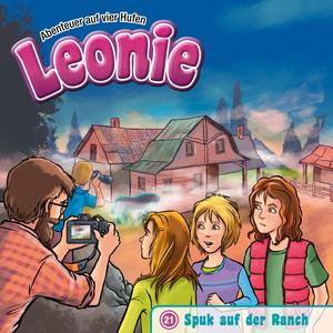 Spuk auf der Ranch (Leonie - Abenteuer auf vier Hufen 21)