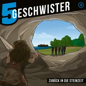 Zurück in die Steinzeit (5 Geschwister 25)