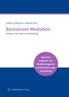 Basiswissen Mediation