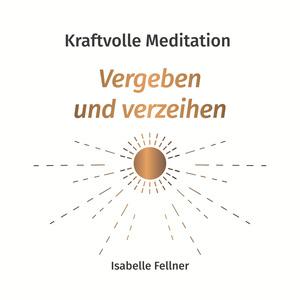 Kraftvolle Meditation