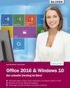 Vergrößerte Darstellung Cover: Office 2016 und Windows 10: Der schnelle Umstieg im Büro. Externe Website (neues Fenster)