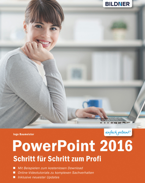 PowerPoint 2016 Schritt für Schritt zum Profi