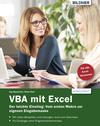 VBA mit Excel - Der leichte Einstieg: Vom ersten Makro zur eigenen Eingabemaske
