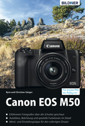 Canon EOS M50 - Für bessere Fotos von Anfang an: