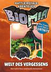 Vergrößerte Darstellung Cover: BIOMIA - Welt des Vergessens: Abenteuer für Battle Royale. Externe Website (neues Fenster)