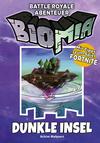 BIOMIA Abenteuer für Battle Royale: # 1 Dunkle Insel
