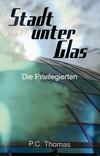 Stadt unter Glas