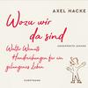 Vergrößerte Darstellung Cover: Wozu wir da sind. Externe Website (neues Fenster)