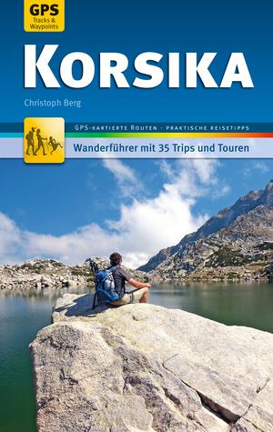 Korsika Wanderführer Michael Müller Verlag