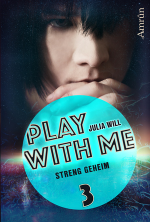 Play with me 3: Streng geheim