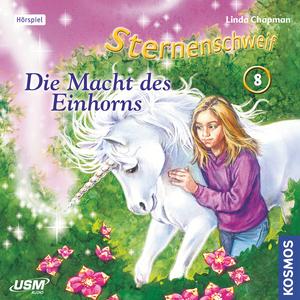 Sternenschweif 08 - Die Macht des Einhorns