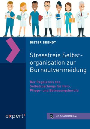 Stressfreie Selbstorganisation zur Burnoutvermeidung