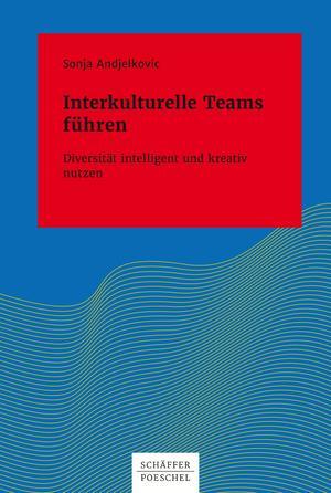 Interkulturelle Teams führen