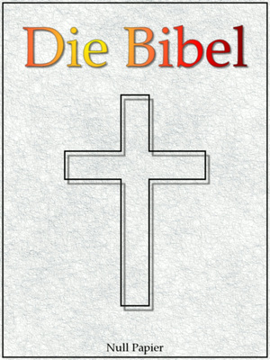 Die Bibel nach Luther