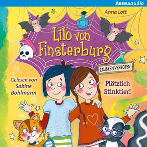 Lilo von Finsterburg - Zaubern verboten! (2) Plötzlich Stinktier!