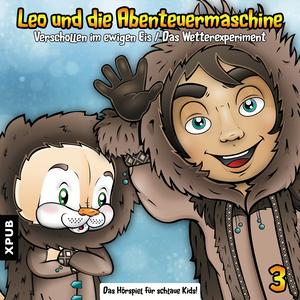 Leo und die Abenteuermaschine - Folge 3