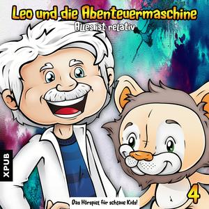 Leo und die Abenteuermaschine - Folge 4
