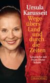 Vergrößerte Darstellung Cover: Wege übers Land und durch die Zeiten. Externe Website (neues Fenster)