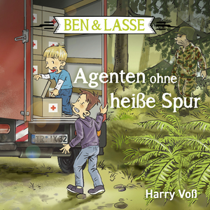 Ben und Lasse - Agenten ohne heiße Spur