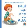 Paul sagt, er hat ein Aua