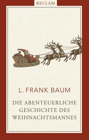 Die abenteuerliche Geschichte des Weihnachtsmannes