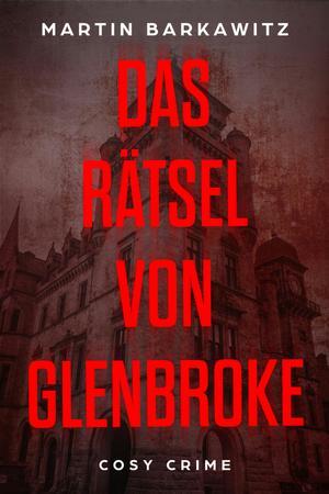 Das Rätsel von Glenbroke