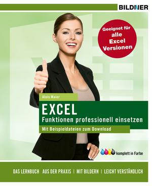 Sonderausgabe: Excel Funktionen prof. einsetzen